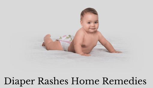Diaper Rashes Home Remedies